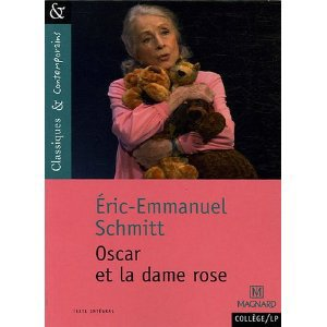 Oscar et la dame en rose d'Eric Emmanuel Schmitt