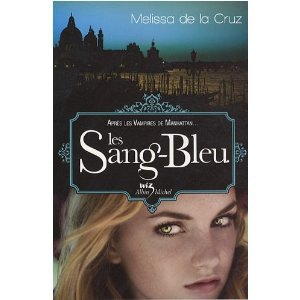 Les Sang-Bleu de Mélissa de la Cruz