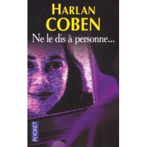 Ne le dis a personne d'Harlan Coben