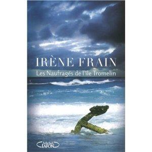 Les naufragés de l'ile Tromelin d'Irene Frain