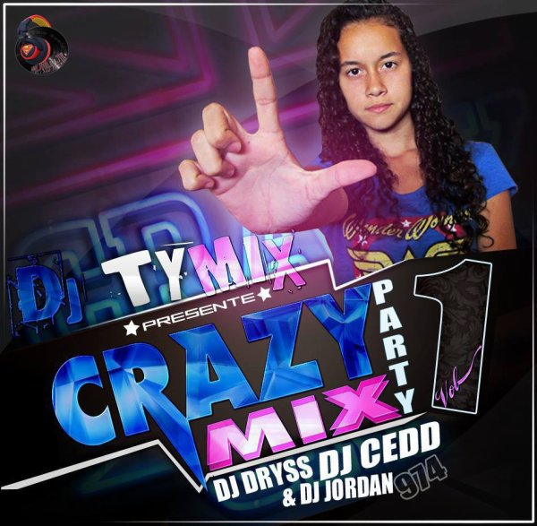 ★DJ TYMIX PRESENTE LA COMPILATION CRAZY MIX PARTY 2014 VOL 1★