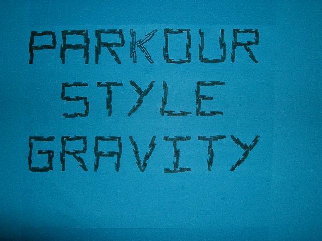 PARKOUR-STYLE-GRAVITY