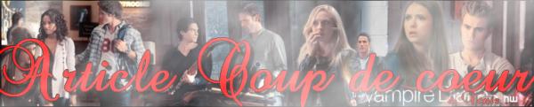 Coup de coeur ( The Vampire Diaries )