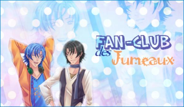 Fan Club des jumeaux