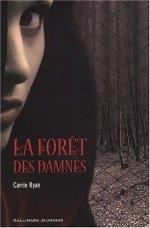 A.V.I.S n°16 La Forêt des Damnés de Carrie Ryan