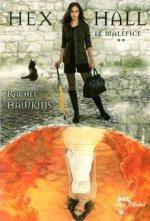 A.V.I.S n°17 Hex Hall : Le Maléfice de Rachel Hawkins