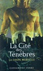 A.V.I.S n°23 La Cité des Ténèbres tome 1 : La Coupe Mortelle de Cassandra Clare