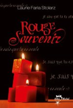 A.V.I.S n°38 Rouge souvenir de Laurie Faria Stolarz