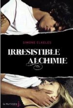 A.V.I.S n°43 Irrésistible Alchimie de Simone Elkeles