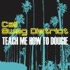 Teach me how to dougie ♪