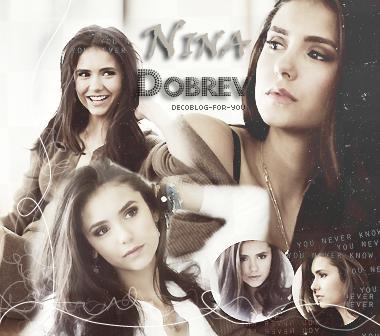 Nina Dobrev < Biographie >