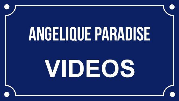 Angélique Paradise  Vidéos