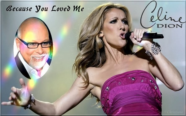 Because You Loved me -Céline Dion