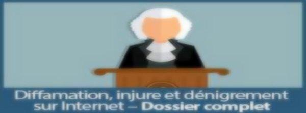 Diffamation -Atteinte à la dignité humaine sur internet - Lois, droit pénal