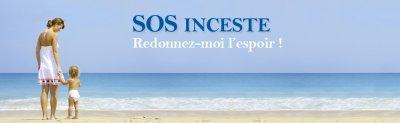 """°°° Bienvenue sur le blog de   """"   SOS INCESTE-MALTRAITANCE   """"           sos inceste redonnez-moi l'espoir"""