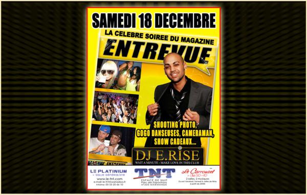 Samedi 18 Dec à MARMANDE (Bordeaux) Espace de Nuit le TNT Av. François Mitterrand Parc des Expositions 47200 Marmande Infoline : 05 53 20 66 10