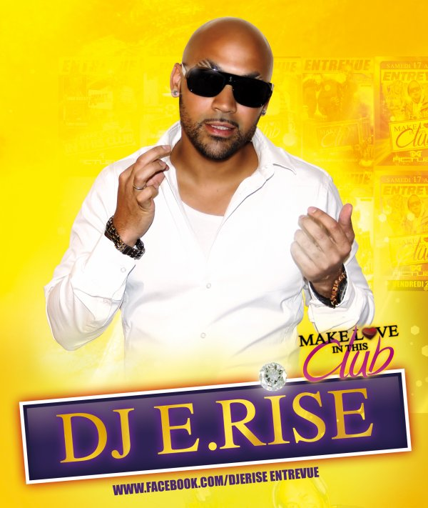 ENTREVUE Make Love Tour (Fevrier & Mars) By Dj E-Rise :
