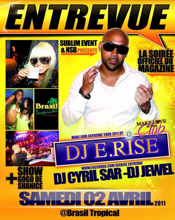 Soirée ENTREVUE DJ E-RISE au REDLIGHT le SAMEDI 2 AVRIL