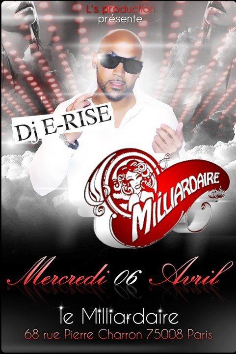 ce soir ca s passe @ MILLIARDAIRE !!! Grosse soirée mixer par Dj E-Rise alor passe me voir !!!!!