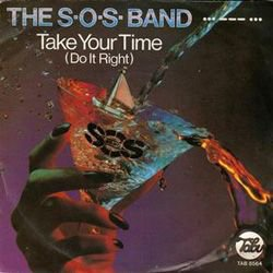 Take Your Time / SOS BAND (1977)