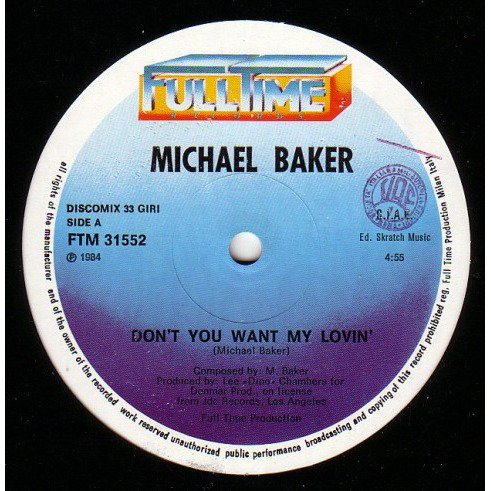 Don't You Want My Lovin' / Michael Baker (1980)