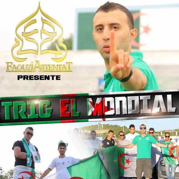 Eldorado / Trig  El Mondial (2014)