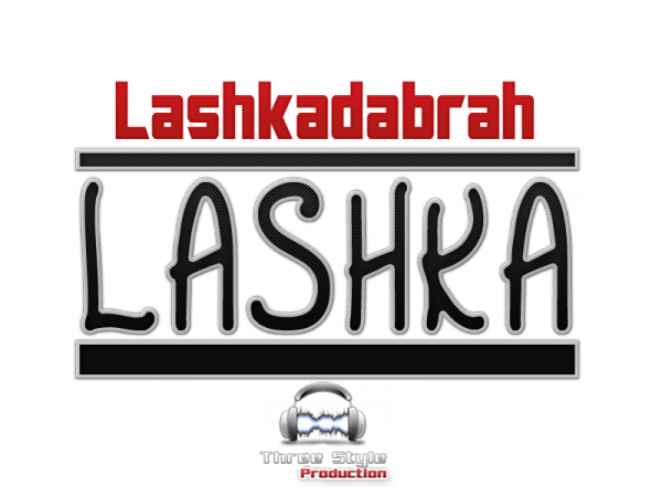 Three Style Mixtape V1 / Lashkadabrah - Lashka  (2012)