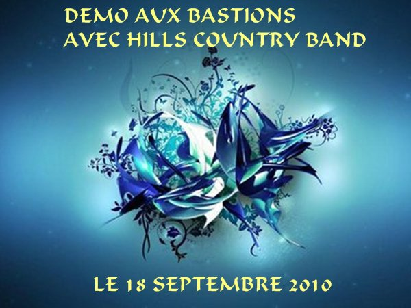 DEMO AUX BASTIONS AVEC LES HILLS COUNTRY BAND
