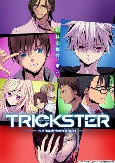 """Trickster : Edogawa Ranpo """"Shounen Tanteidan"""" yori"""