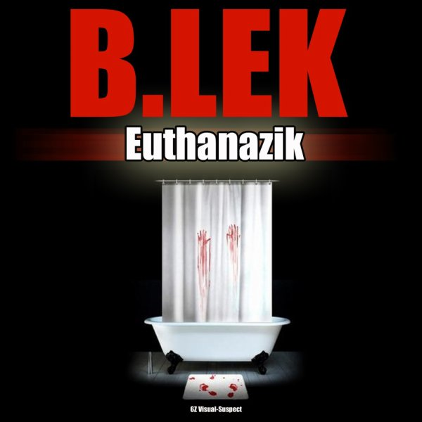 MIX-TAPE DE B.LEK DE LA BADSEED - EUTHANAZIK