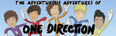"""The Adventurous Adventures of One Direction"" is BACK"