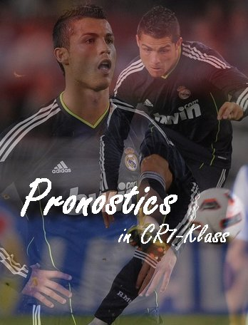CR7-Klass.blog.skyrock.com Pronostics in CR7-Klass #5