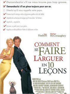 ➽ COMMENT SE FAIRE LARGUER EN 10 LECONS | ★★★★★ |