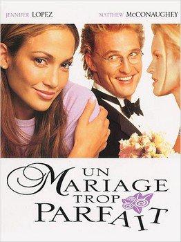 ➽ UN MARIAGE TROP PARFAIT   ★★★★★  