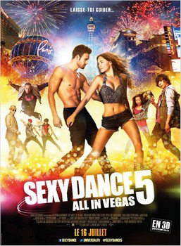 ➽ SEXY DANCE 5 : ALL IN VEGAS | ★★★★★ |