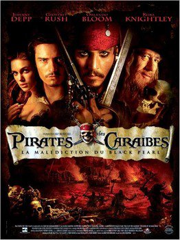 ➽ PIRATES DES CARAIBES : LA MALEDICTION DU BLACK PEARL | ★★★★★ |
