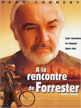 ➽ A LA RENCONTRE DE FORRESTER | ★★★★★ |