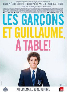 ➽ LES GARCONS ET GUILLAUME A TABLE | ★★★★★ |