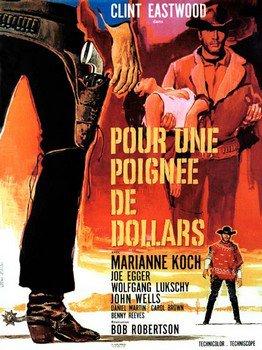 ➽ POUR UNE POIGNEE DE DOLLARS | ★★★★★ |