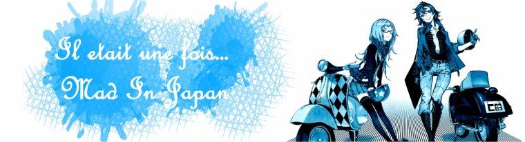 Mad' In Japan - La Création du Club