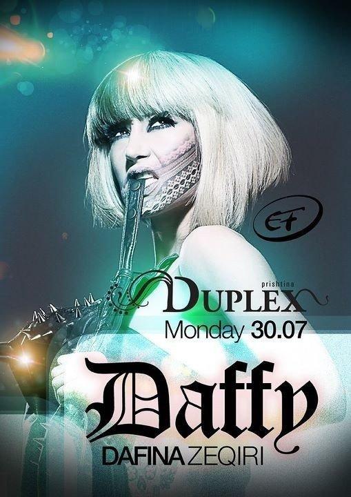 P R I S H T I N A - D U P L E X Club 3 0. 0 7. 2 0 1 2 Duffy'e & Dj.Gamble #BabyYouGotMe