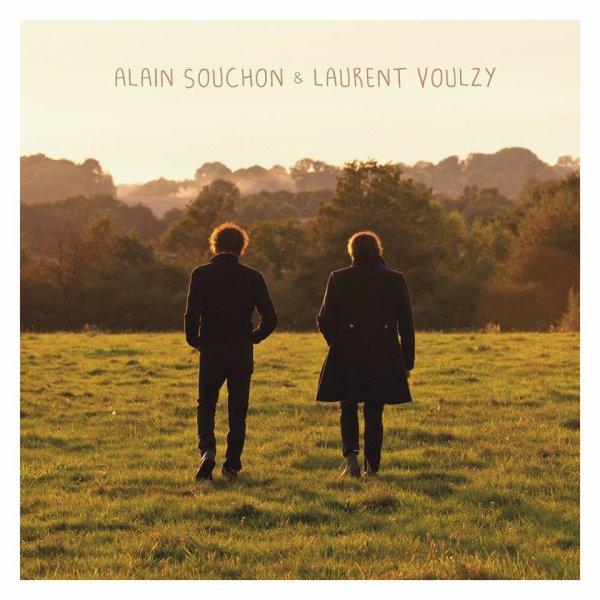 ALAIN SOUCHON - LAURENT VOULZY , UNE BELLE RENCONTRE : UN BEL ALBUM !