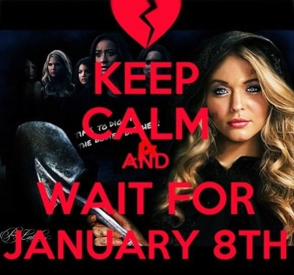 Keep Calm and Wait For January 8th