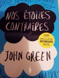 """""""Nos étoiles contraires"""" - John Green"""