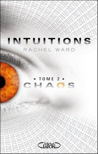 """Intuitions"" tome 2 - Rachel Ward"