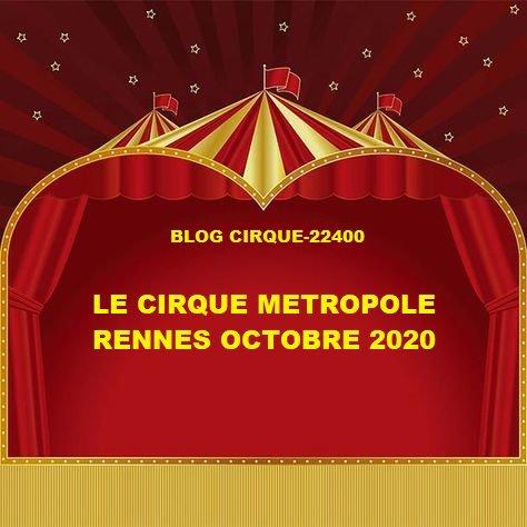 LE CIRQUE METROPOLE RENNES OCTOBRE 2020