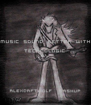 Music Sound Better With Technologic - Alex Daft Wolf Mashup (2013)