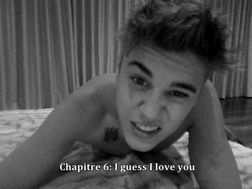 Chapitre 6: I guess I love you