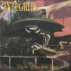 THOSE WHO FEAR TOMORROW / micha: those who fear tomorrow (INTEGRITY) (1991)