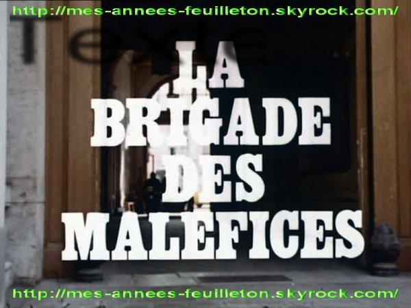 LA BRIGADE DES MALÉFICES